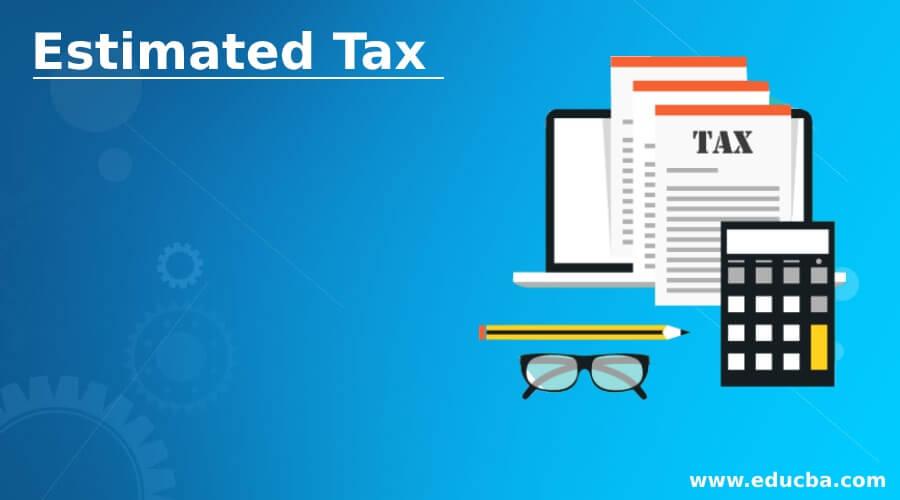 Estimated Tax