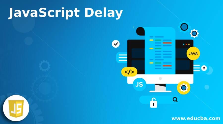 JavaScript Delay