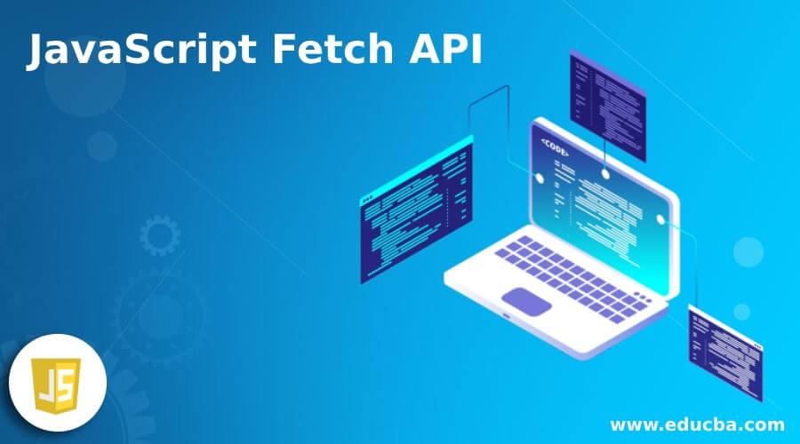 JavaScript Fetch API
