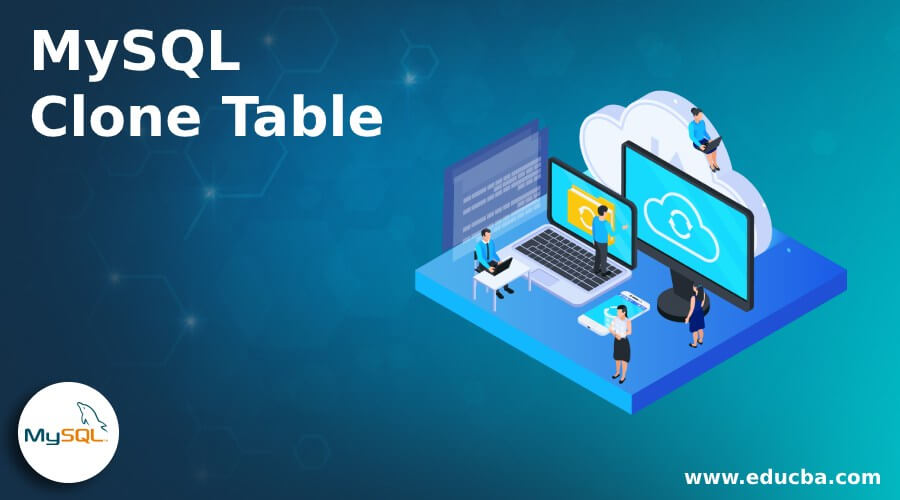 MySQL Clone Table