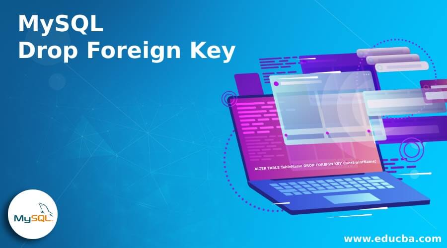 MySQL Drop Foreign Key