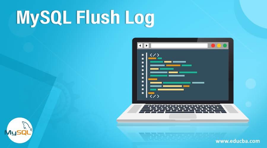 MySQL Flush Log