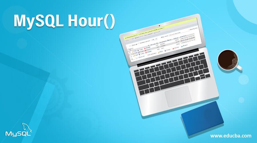 MySQLHour()