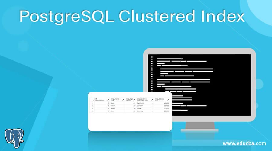 PostgreSQL Clustered Index