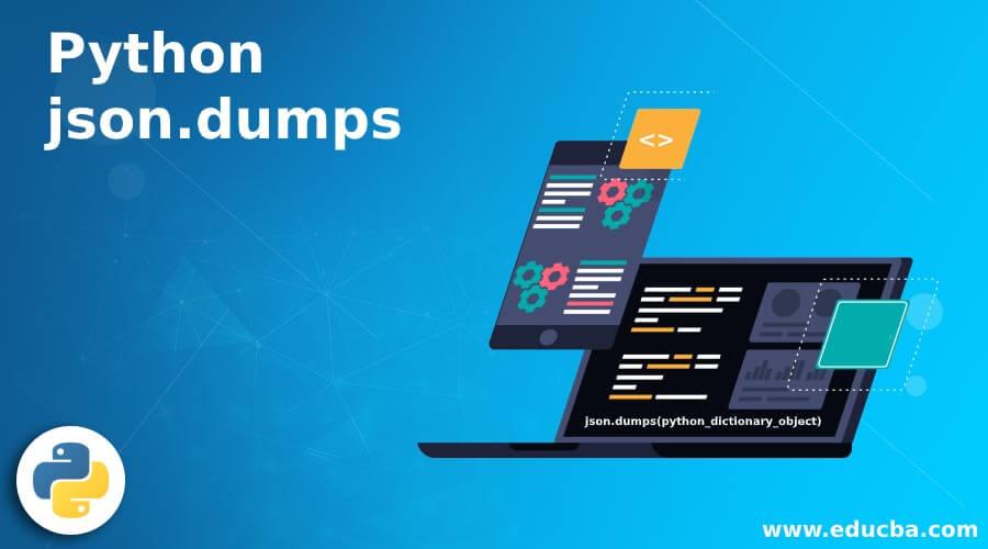 Python json.dumps