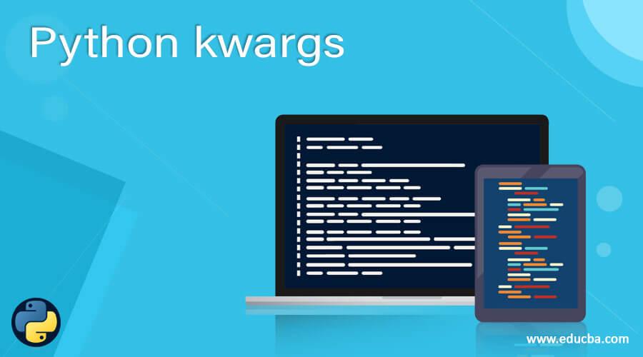 Python kwargs