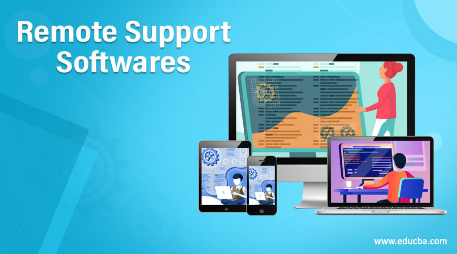 Remote Support Softwares