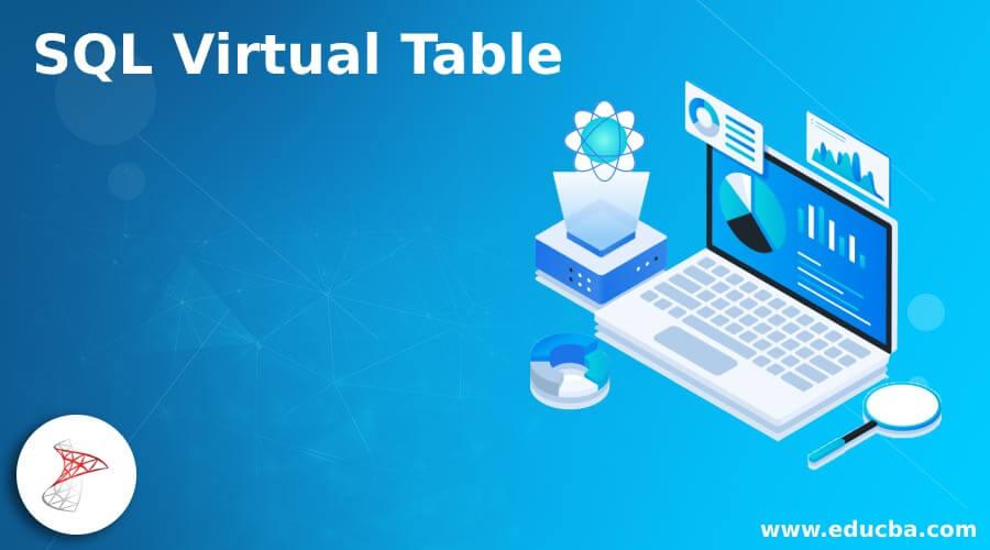 SQL Virtual Table