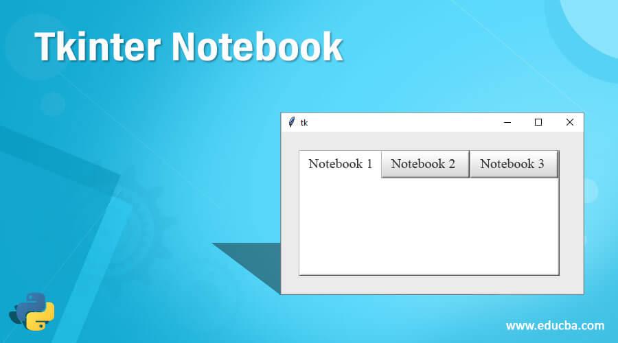 Tkinter Notebook