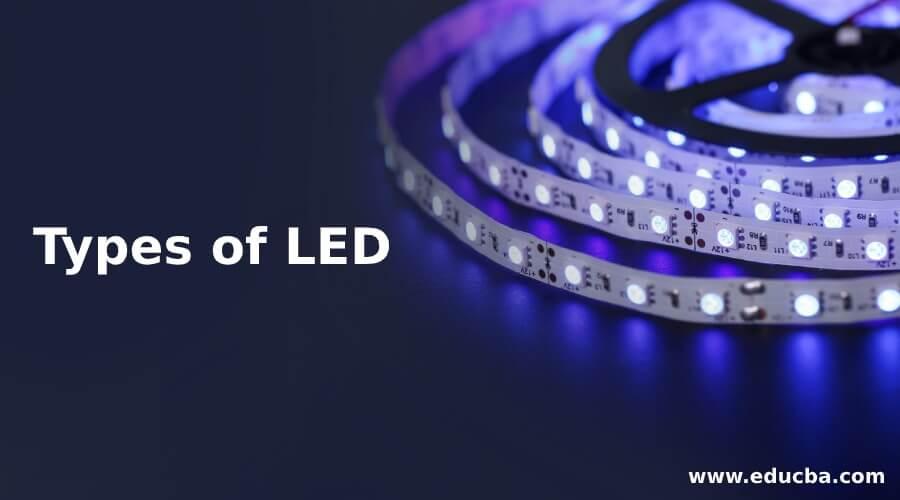 Types of LED