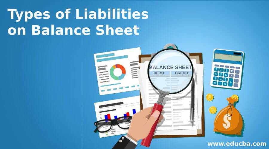 Types of Liabilities on Balance Sheet