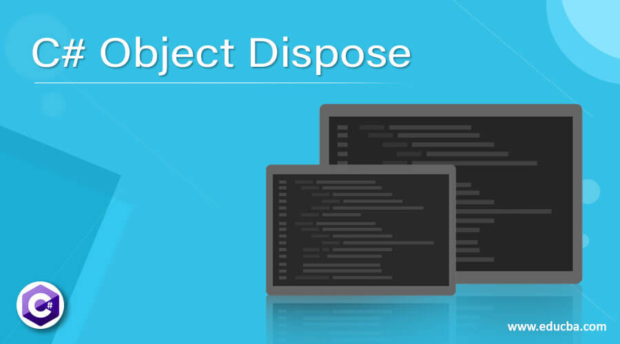 C# Object Dispose
