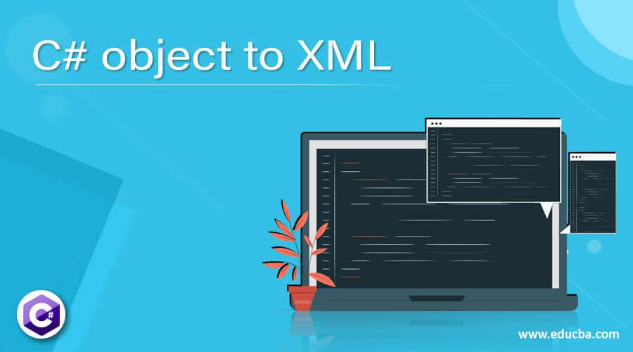 C# object to XML