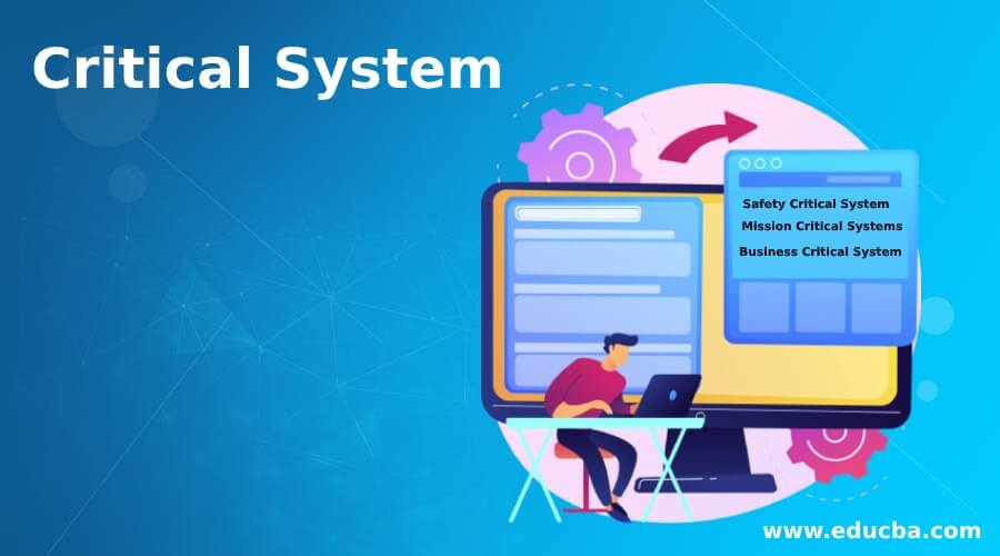 Critical System