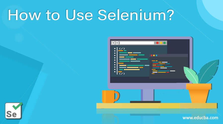 How-to-Use-Selenium