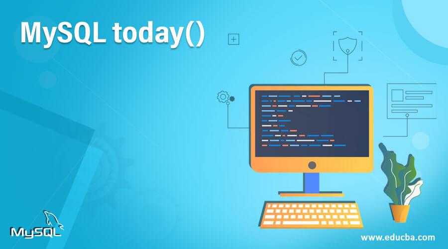 MySQL-today()