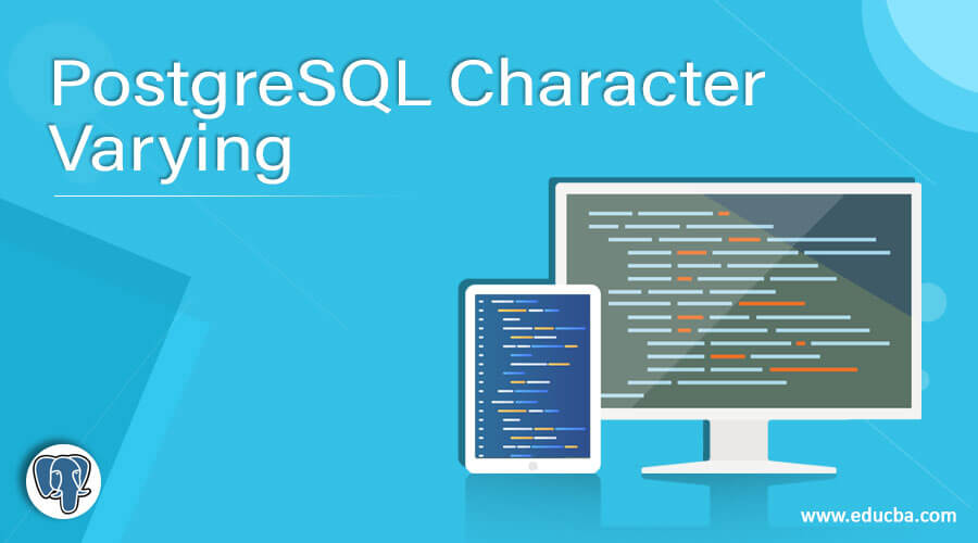 PostgreSQL Character Varying
