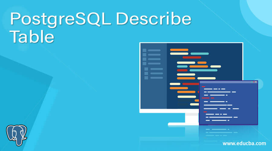 PostgreSQL Describe Table