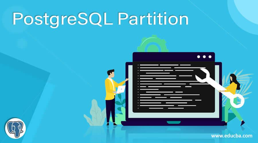 PostgreSQL Partition