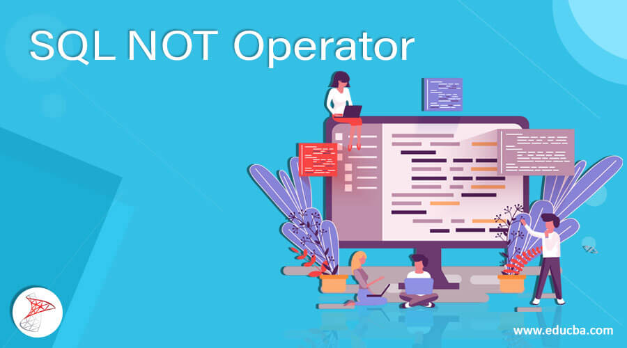 SQL NOT Operator