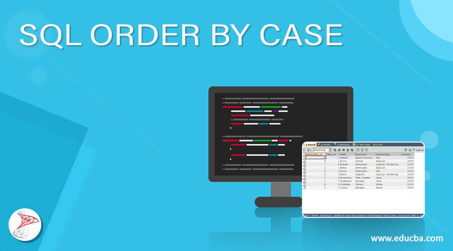 SQL ORDER BY CASE