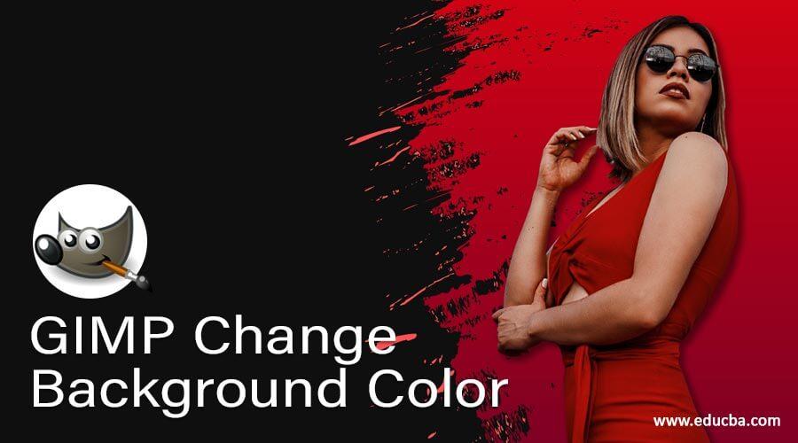 GIMP Change Background Color