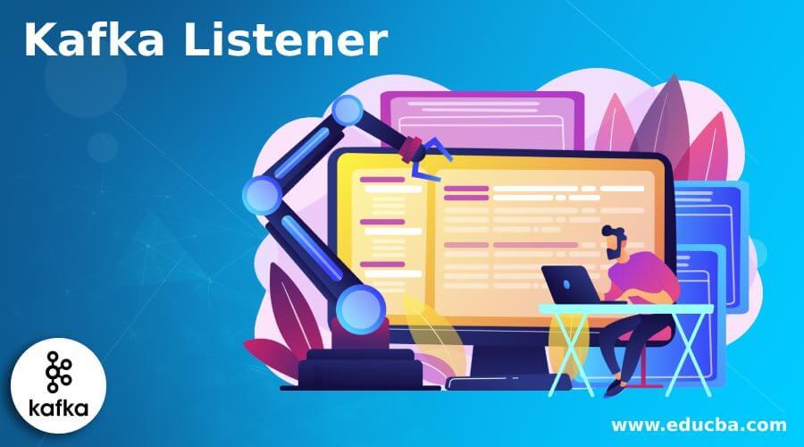 Kafka Listener