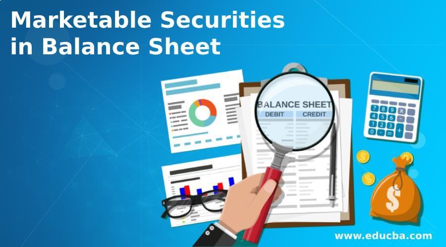 Marketable Securities in Balance Sheet