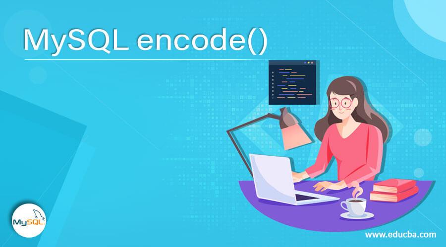 MySQL encode()