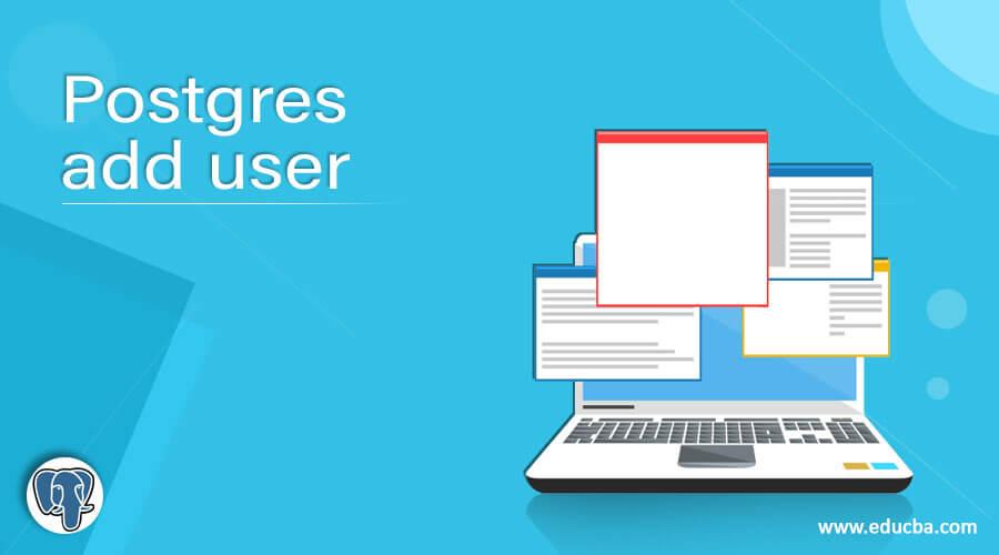 Postgres add user