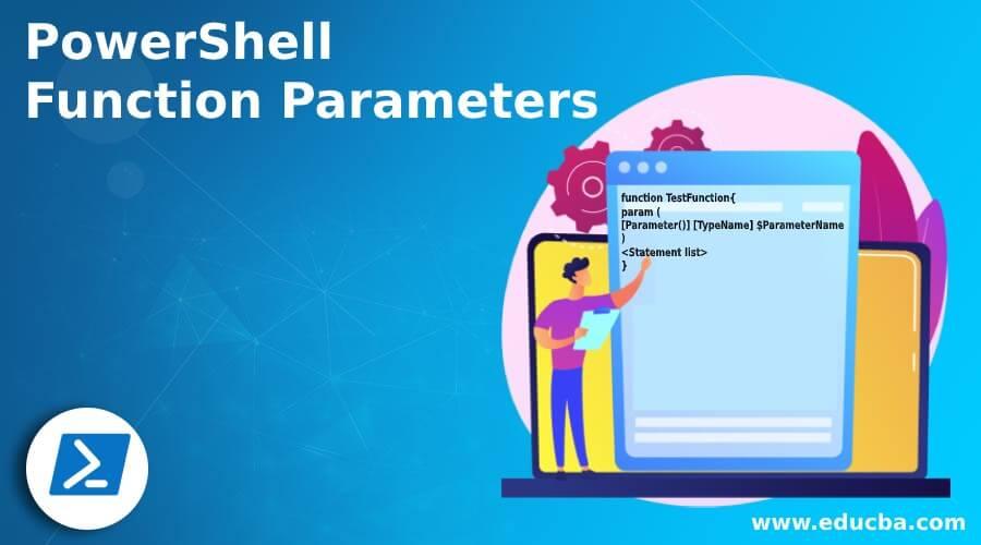 PowerShell Function Parameters