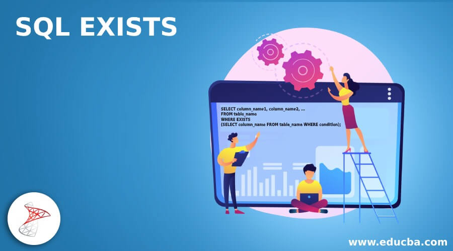 SQL EXISTS