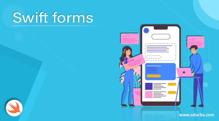 Swift forms