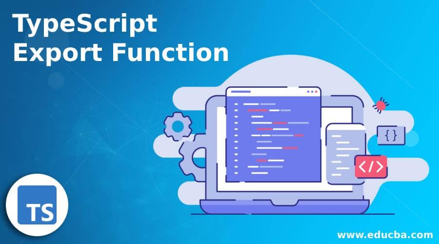 TypeScript Export Function