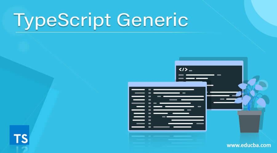 TypeScript Generic