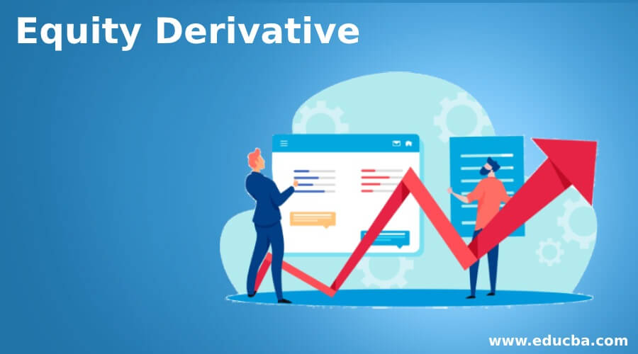 Equity Derivative