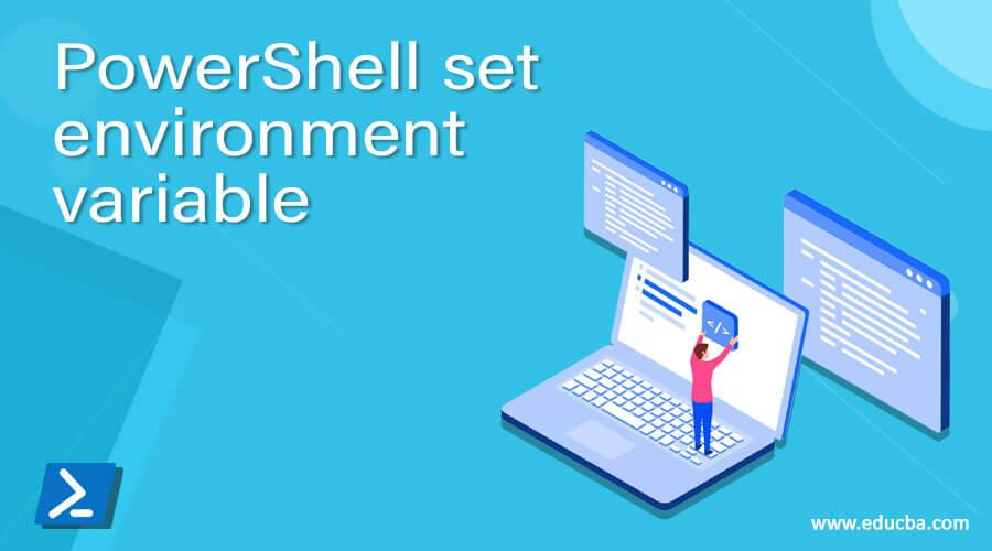 PowerShell set environment variable