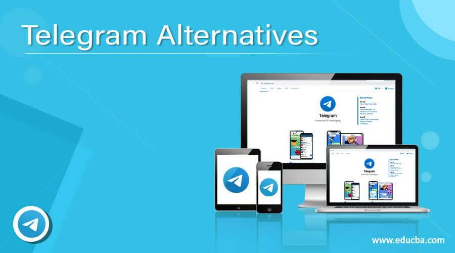 Telegram Alternatives