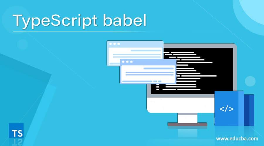 TypeScript babel