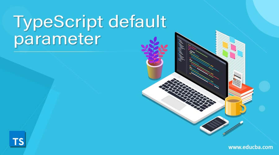 TypeScript default parameter