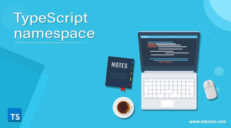 TypeScript namespace