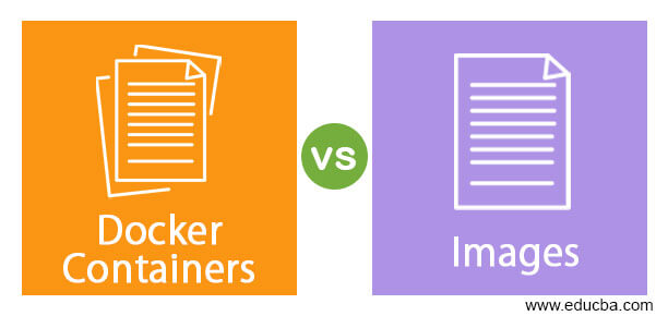 Docker Containers vs Images