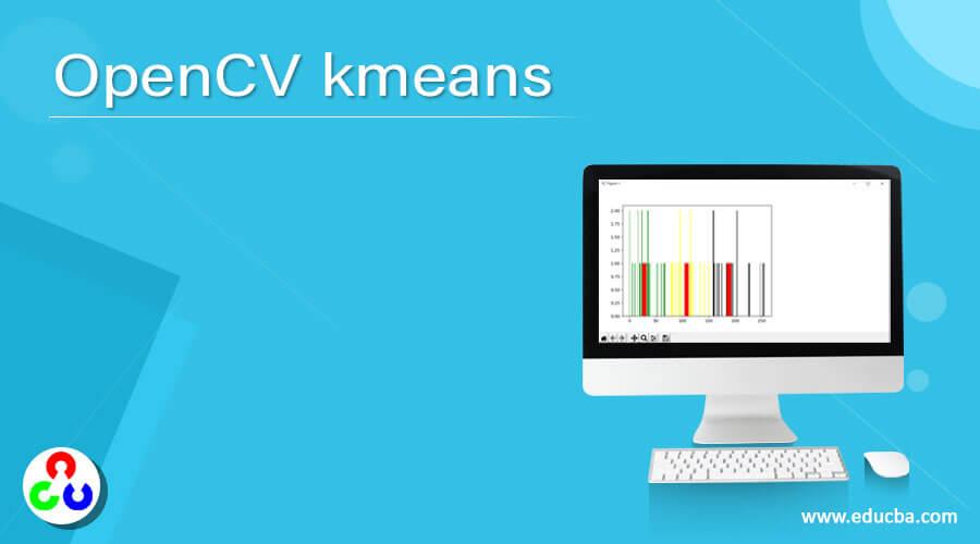 OpenCV kmeans