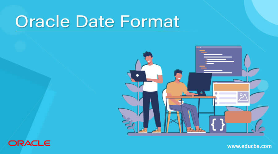 Oracle Date Format