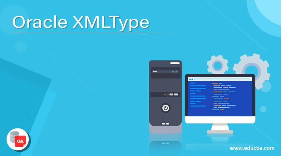 Oracle XMLType