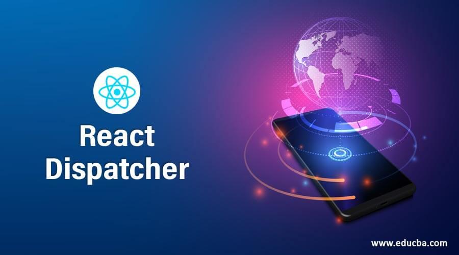 ReactDispatcher