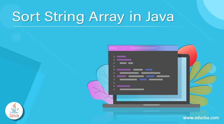 Sort String Array in Java