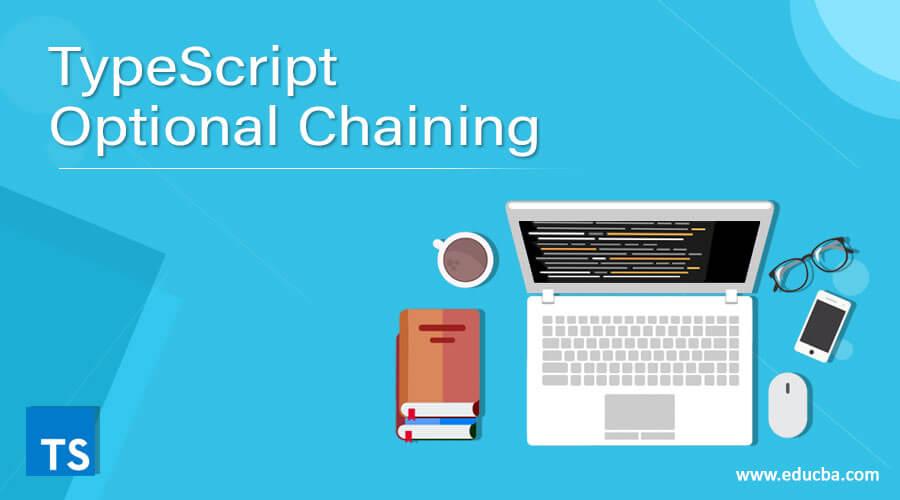 TypeScript Optional Chaining