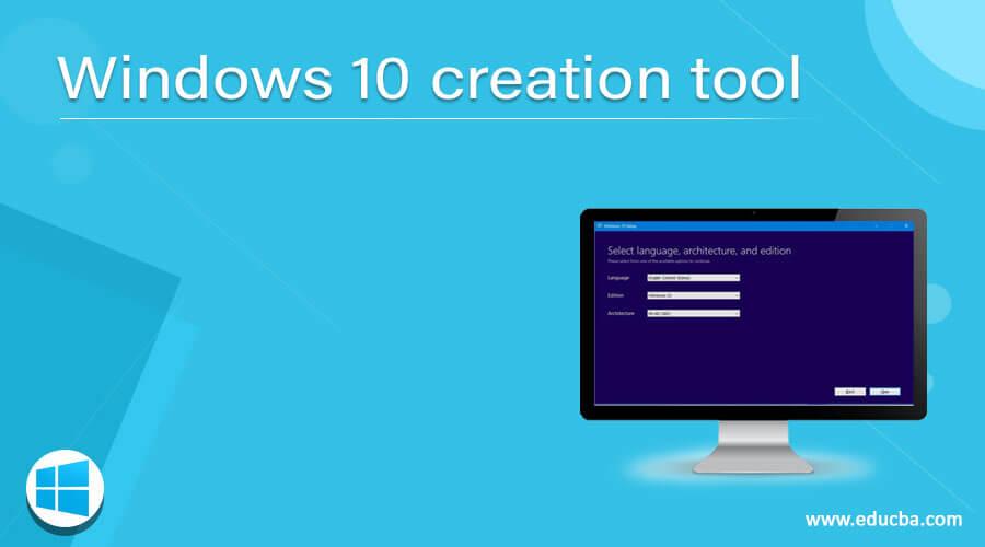 Windows 10 creation tool