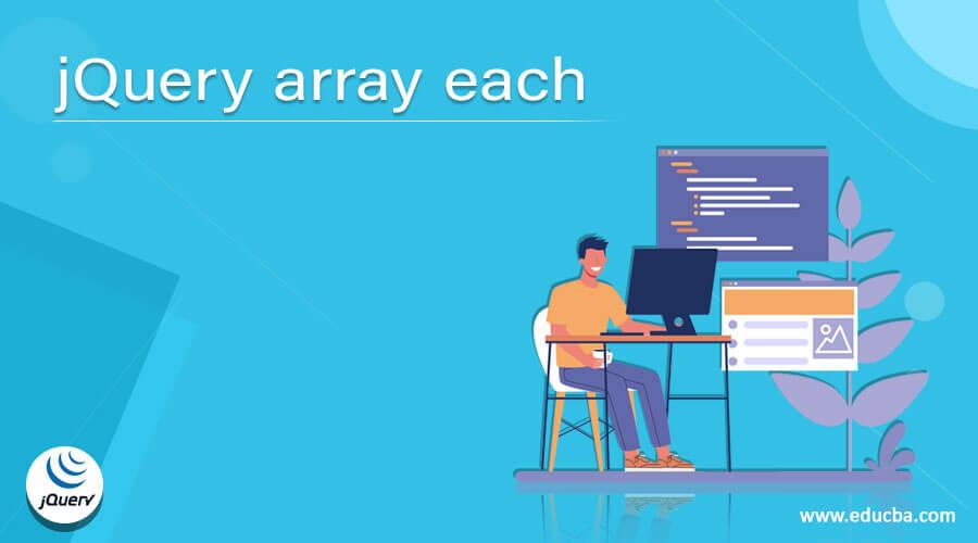 jQuery array each